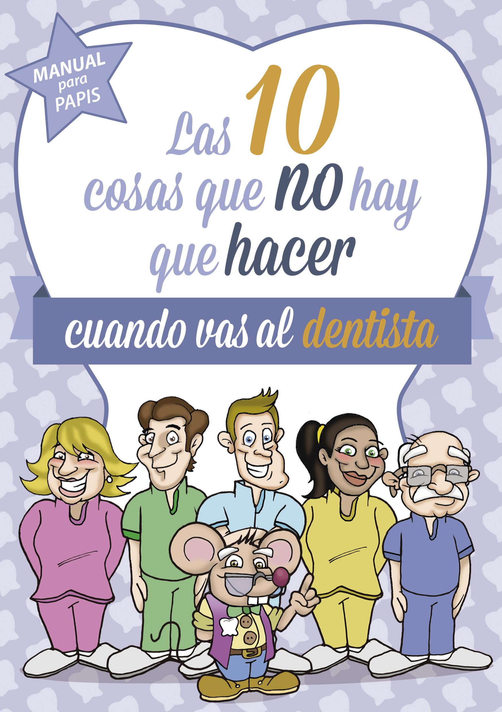 cosas que no hay que hacer cuando vas al dentista